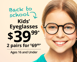 kids glasses one pair for $39.99 or 2 for $39.99